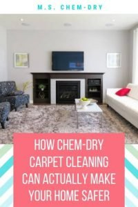How Chem-Dry Carpet Cleaning Can Actually Make Your Home Safer