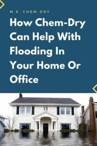 How Chem-Dry Can Help With Flooding In Your Home Or Office