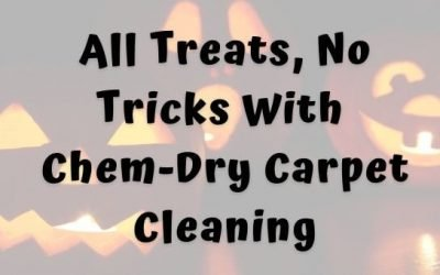 All Treats, No Tricks With Chem-Dry Carpet Cleaning
