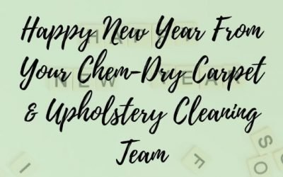 Happy New Year From Your Chem-Dry Carpet and Upholstery Cleaning Team